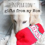 stocking – gifts from my mom {inspiration}