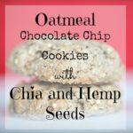Oatmeal Chocolate Chip Cookies with Chia and Hemp Seeds {recipe}